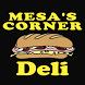 Mesa's Corner Deli