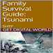 Tsunami Survival Guide by Get Digital World