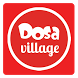 Dosa Village - Food Delivery by Dosa Village