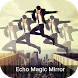 Echo Mirror Magic Effect - Crazy Mirror by Swifty App Stdio