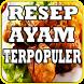 Resep Ayam Lengkap Terpopuler by iky94 studio