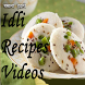 Idli Recipes Videos by learn more