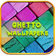 Ghetto HD Wallpapers by Well ST Ideas