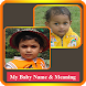 My Baby Name & Meaning Pro by AISS Pvt Ltd