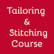 Tailoring & Stitching Course by 3AppsDaily