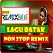 Lagu Batak Remix Nonstop Full Bass Terbaru