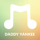 Daddy Yankee Songs by Long Gonx Creative