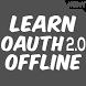 Learn OAuth 2.0 Offline by OfflineLearningLtd