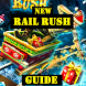 Guide for Rail Rush by Kingfisher Developer