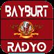BAYBURT RADYO by AlmiRadyo