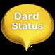 Dard Status by vatsalapps
