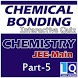 CHEMICAL BONDING PART 5 by Learn with Quiz