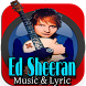 Ed Sheeran Music & Lyric 2017 by kamika tongat