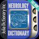 Neurology Dictionary by Julia Dictionary Inc