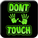 Dont Touch My Phone Wallpaper by Resep masakan