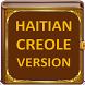 HAITIAN CREOLE VERSION BIBLE by Montorks