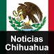 Noticias Chihuahua by todaslasnoticiasdemx
