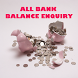 All Bank Balance Enquiry by AppKasper