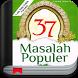 37 Masalah Populer/Abdul Somad,Lc.MA by MrBapp