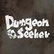 DungeonSeeker