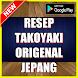 Resep Takoyaki Original Ala Jepang