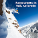 Restaurants Vail Colorado by Izyc Barber