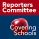 RCFP Schools Guide by The Reporters Committee for Freedom of the Press