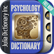 Psychology Dictionary by Julia Dictionary Inc