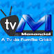 TV Manancial by Aplicativos - Autodj Host