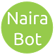 Naira Bot