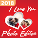 Love Photo Editor And Frames 2018 by Photo Editor App Developer