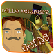 Guide For Hello Neighbor And Tips by AskGuide