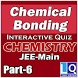 CHEMICAL BONDING PART 6 by Learn with Quiz