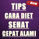 Tips Cara Diet Sehat Cepat Alami by Ghanz Apps