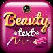 Beauty Text on Pics App by Photo Art Studio
