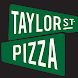Taylor Street Pizza
