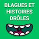 Blagues et Histoires Drôles by Hotgeart
