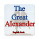 Alexander - History, Life and Reign by PakApps Studio