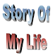 Story Of My Life by Luisito G. Maximo
