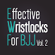 Wristlocks for BJJ Vol 2 by Budovideos Inc