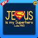 Jesus is my Superhero by DonaldSuperApps