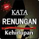 KATA RENUNGAN KEHIDUPAN DUNIA TERBARU LENGKAP by Amalan Nusantara