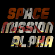 """Space Mission Alpha by Kristan """"Krispy"""" Uccello"""