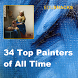 34 Top Painters of All Time by Masterlab