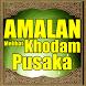 Amalan Melihat Khodam Pusaka by 1001 Hadist Shahih