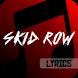 Skid Row All Lyrics by Palakati