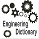 Engineering Dictionary by techhuw