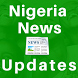 Nigeria Newspapers Updates by Big Foot Global