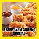 RESEP AYAM GORENG SPESIAL