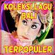 Kumpulan Lagu Bali Terpopuler